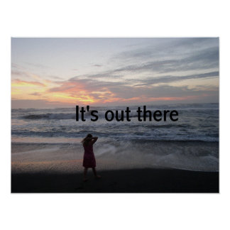 It s out there print