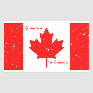 It Snows in Canada Stickers