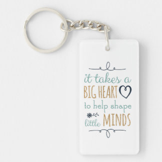 It Takes a Big Heart - Teacher Key Chain