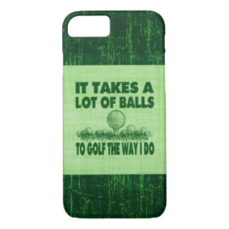 It Takes A Lot of Balls To Golf The Way I Do Case-Mate iPhone Case