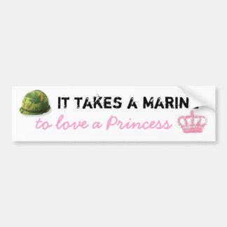 It takes a Marine to love a Princess Bumper Bumper Sticker