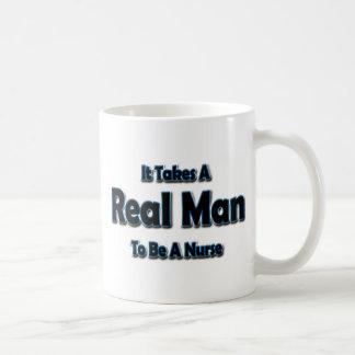 It Takes a Real Man To Be a Nurse Classic White Coffee Mug
