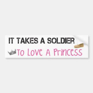 It Takes A Soldier To Love A Princess Bumper Sticker