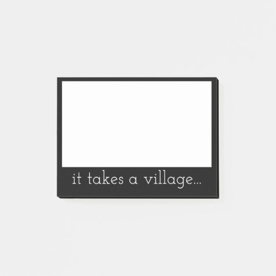 It Takes a Village Post-it Notes