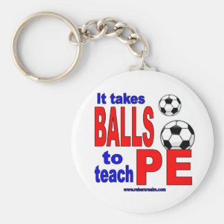 It Takes Balls to Teach PE Basic Round Button Keychain