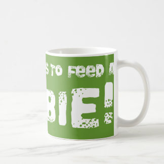 It Takes Guts To Feed A Zombie Mug Gift