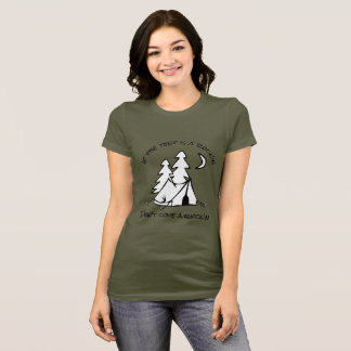It the tent is a rock'in - MzSandino T-Shirt
