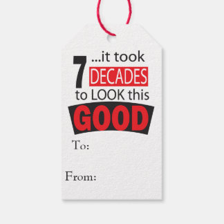 It Took 7 Decades to Look this GOOD| 70th Birthday Gift Tags