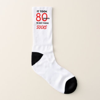 It took 80 years 80th Birthday Socks 1