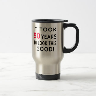 It Took 90 Years Birthday Designs Travel Mug