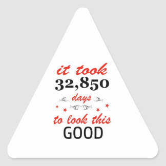 It took 90 years to look this good triangle sticker