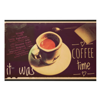 It Was Coffee Time Wood Wall Art