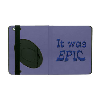 It Was Epic - Blue Background iPad Folio Cases