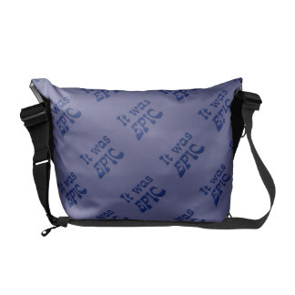 It Was Epic - Blue Background Courier Bags