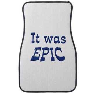 It Was Epic Car Carpet