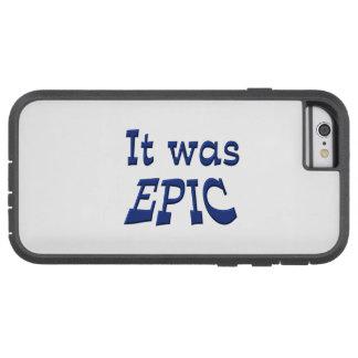 It Was Epic Tough Xtreme iPhone 6 Case