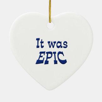 It Was Epic Ceramic Heart Ornament