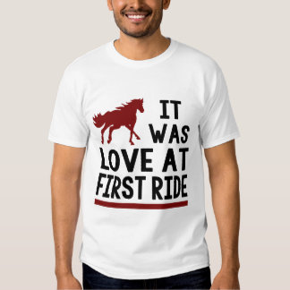 IT WAS LOVE AT FIRST RIDE SHIRT