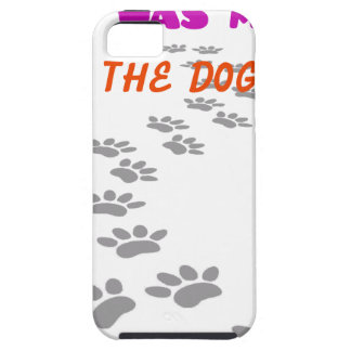 it was me I let the dogs out iPhone 5 Covers