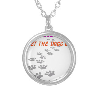 it was me I let the dogs out Silver Plated Necklace