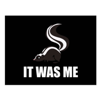 It Was Me Skunk Postcard