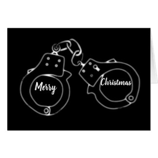 *IT WILL BE A VERY MERRY CHRISTMAS* UNDER ARRREST CARD