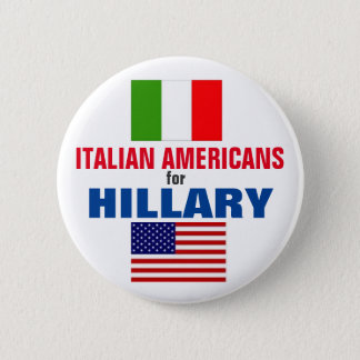 Italian Americans for Hillary 2016 2 Inch Round Button