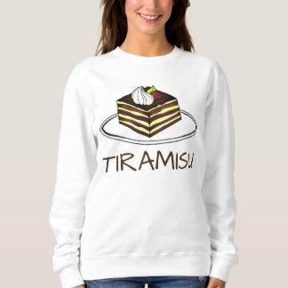 Italian Bakery Tiramisu Dessert Foodie Sweatshirt