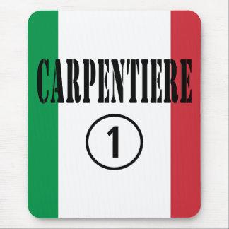 Italian Carpenters : Carpentiere Numero Uno Mouse Pad