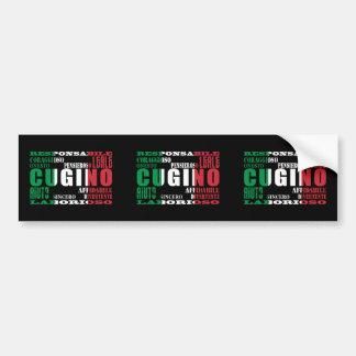 Italian Cousins : Qualities Bumper Sticker