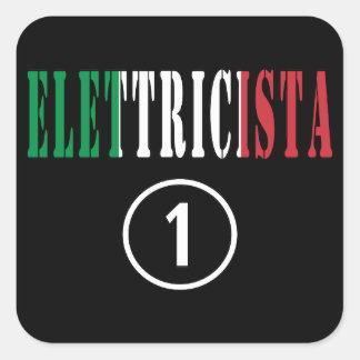 Italian Electricians : Elettricista Numero Uno Square Sticker
