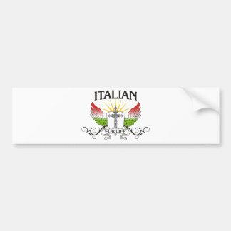 Italian For Life Bumper Sticker