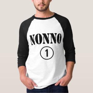 707fc6968 Italian Grandfathers : Nonno Numero Uno T-Shirt