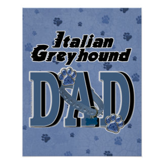 Italian Greyhound DAD Poster