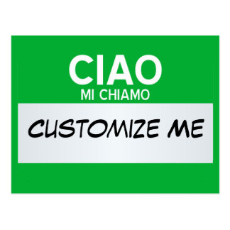 Italian Hello My Name Is ... Customizable Postcard