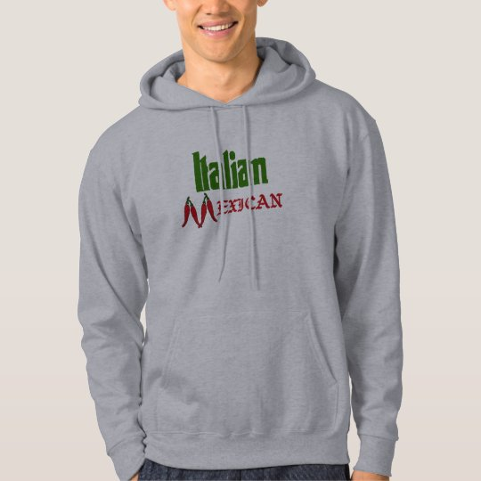 Italian Mexican Hooded Sweatshirt