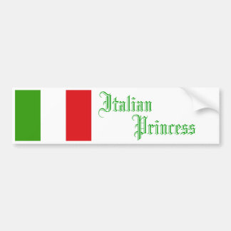 Italian Princess, Bumper Sticker