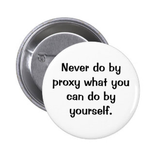 Italian Proverb No.114 Button