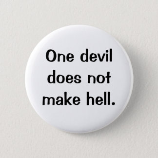 Italian Proverb No.134 Button