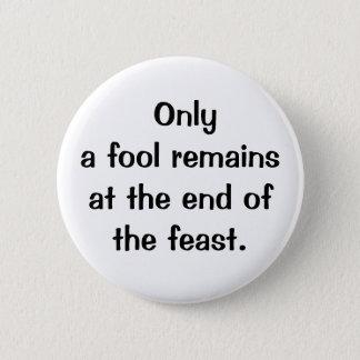 Italian Proverb No.159A Button