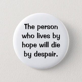 Italian Proverb No.165 Button