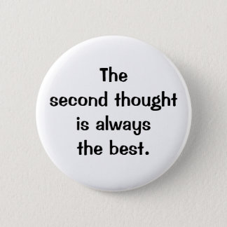 Italian Proverb No.175 Button