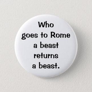Italian Proverb No.210 Button