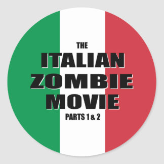 Italian Zombie Movie - Round Stickers