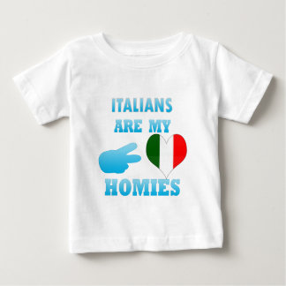Italians are my Homies Baby T-Shirt