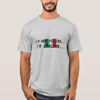 italien-drapeau, je NE HURLE PAS…, je suis T-shirt