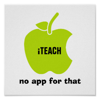 iTeach. No app for that. Quote | Apple Art Print