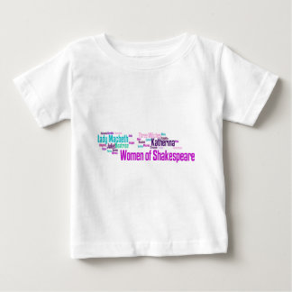 Items inspired by the women of Shakespeare's stori Baby T-Shirt