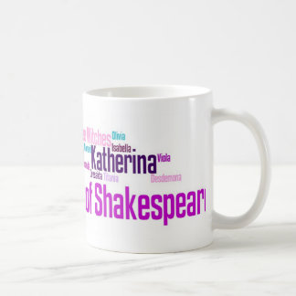Items inspired by the women of Shakespeare's stori Coffee Mug