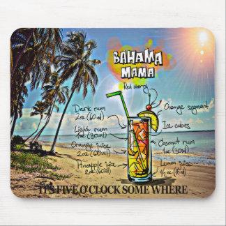 It's 5 O'Cock Somewhere Bahama Mama Mouse Pad